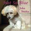 Shirley-John_NotSoBlue
